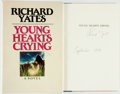 Books:Literature 1900-up, Richard Yates. SIGNED. Young Hearts Crying. [New York]:Delacorte Press/Seymour Lawrence, [1984]. First edition. S...