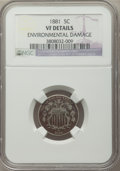 Shield Nickels: , 1881 5C -- Environmental Damage -- NGC Details. VF. NGC Census: (4/122). PCGS Population (9/211). Mintage: 68,800. Numismed...