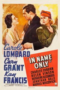 "In Name Only (RKO, 1939). One Sheet (27"" X 41""). Romance"