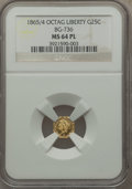 California Fractional Gold , 1865/4 25C Liberty Octagonal 25 Cents, BG-736, Low R.6, MS64Prooflike NGC....