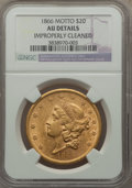Liberty Double Eagles, 1866 $20 -- Improperly Cleaned -- NGC Details. AU....