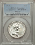 Commemorative Silver, 1918 50C Lincoln -- Smoothed -- PCGS Genuine. AU Details. NGC Census: (6/4162). PCGS Population (11/6060). Mintage: 100,058...