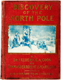Books:Travels & Voyages, Frederick A. Cook and Robert E. Peary. Discovery of the North Pole. [J.T. Moss, 1909]. Original cloth binding. Textb...