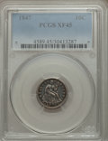 Seated Dimes: , 1847 10C XF45 PCGS. PCGS Population (10/45). NGC Census: (1/29). Mintage: 245,000. Numismedia Wsl. Price for problem free N...