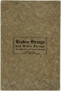 Books:Literature Pre-1900, [Slave Dialect]. Philip Louille Pryor. Broken Strings and OtherThings. [N.p., n.d., ca. 1910s]. First edition of au...