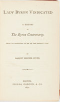 Books:Biography & Memoir, Harriet Beecher Stowe. Lady Byron Vindicated; a History of theByron Controversy, from its Beginning in 1816 to the Pres...