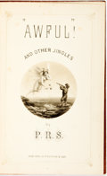 "Books:Literature Pre-1900, [P.R. Strong]. ""Awful,"" and Other Jingles. New York: G.P. Putnam & Sons, 1871. First edition. Twelvemo. Publisher's ..."