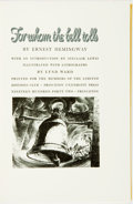 Books:Literature 1900-up, [Featured Lot] [Limited Editions Club] Lynd Ward, illustrator.SIGNED. Ernest Hemingway. For Whom the Bell Tolls. Li...