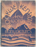 Books:Reference & Bibliography, Rockwell Kent. Rockwellkentiana. Few Words and ManyPictures. New York: Harcourt, Brace, 1933. First edition.Publis...