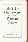 Books:Literature 1900-up, [Featured Lot] Truman Capote. SIGNED/LIMITED. Music forChameleons. New York: Random House, [1980]. First edition, l...