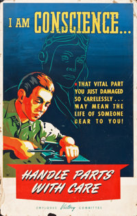 "World War II Propaganda (Lockheed, 1940s). Silk Screen Poster (28"" X 44"") ""I Am Conscience...Handle Parts..."