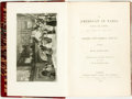 Books:Travels & Voyages, Janin, Jules. The American In Paris During The Summer... London: Longman, Brown, Green, and Longmans, 1844. Larg...