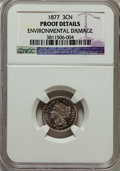 Proof Three Cent Nickels, 1877 3CN -- Environmental Damage -- NGC Details. Proof....