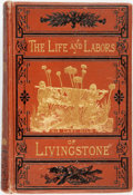 Books:Biography & Memoir, J.E. Chambliss. The Life and Labors of David Livingstone,Covering His Entire Career in Southern and Central Africa. ...
