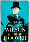 Books:Biography & Memoir, Herbert Hoover. The Ordeal of Woodrow Wilson. New York:McGraw-Hill, [1958]. First edition. Publisher's cloth and or...