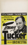 "Music Memorabilia:Posters, Tommy Tucker Vintage Poster. A vintage 14"" x 22"" poster advertisingTommy Tucker and His Orchestra, in Fine condition with s... (Total:1 Item)"