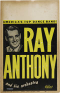 "Music Memorabilia:Posters, Ray Anthony Vintage Poster. A vintage 14"" x 22"" poster featuringRay Anthony and His Orchestra, in Very Good to Fine conditi...(Total: 1 Item)"
