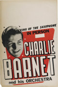 "Music Memorabilia:Posters, Charlie Barnet Vintage Poster. A vintage 14"" x 22"" poster featuringCharlie Barnet and His Orchestra, in Fine condition with... (Total:1 Item)"