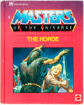 Books:Children's Books, Bryce Knorr. Masters of the Universe: The Horde. Racine:Western Publishing, 1985. Publisher's illustrative boards, ...