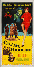 "Movie Posters:Crime, Calling Homicide (Allied Artists, 1956). Three Sheet (41"" X 79"").Crime.. ..."