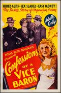 "Movie Posters:Exploitation, Confessions of a Vice Baron (American Trading, 1943). One Sheet(26.75"" X 41.25""). Exploitation.. ..."