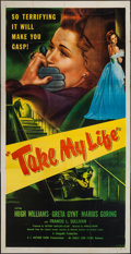 """Movie Posters:Mystery, Take My Life (Eagle Lion, 1948). Three Sheet (41"""" X 79""""). Mystery....."""