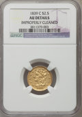 Classic Quarter Eagles, 1839-C $2 1/2 -- Improperly Cleaned -- NGC Details. AU. Breen-6150, Variety 22, R.4....