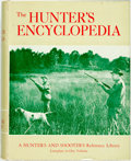 Books:Sporting Books, [Hunting]. Raymond R. Camp, editor. The Hunter'sEncyclopedia. Harrisburg: The Stackpole Company, [1957]. . ...