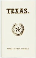 Books:Americana & American History, Mary Austin Holley. Texas. University of Texas at Austin:Texas State Historical Association, [1985]. First trade ed...