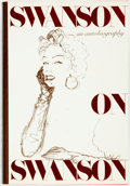Books:Biography & Memoir, Gloria Swanson. INSCRIBED. Swanson on Swanson. New York:Random House, [1980]. First edition. Inscribed by the aut...
