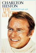 Books:Biography & Memoir, Charlton Heston. INSCRIBED. The Actor's Life. Journals1956-1976. New York: E.P. Dutton, [1978]. First edition. In...