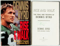 Books:Biography & Memoir, Dennis Byrd with Michael D'Orso. SIGNED. Rise & Walk. TheTrial and Triumph of Dennis Byrd. HarperCollins, [1993]. F...