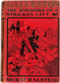 Books:Americana & American History, Murat Halstead. Galveston. The Horrors of a Stricken City.American Publishers' Association, 1900. Original cloth bi...