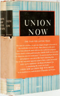 Books:Americana & American History, Clarence K. Streit. Union Now [and:] Union Now withBritain. New York: Harpers, [1940,1941]. Book club editi...(Total: 2 Items)