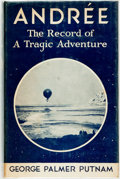 Books:Travels & Voyages, [Featured Lot] [Zane Grey's Copy] George Palmer Putnam. Andrée. The Record of a Tragic Adventure. New York: Brewer &...