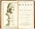 Books:Literature Pre-1900, Hesiod. The Works Of Hesiod Translated Fom the Greek.London: John Wilson for John Wood and Ch[arles] Woodward, ...