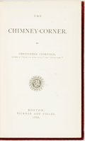 Books:Literature Pre-1900, Harriet Beecher Stowe (as Christopher Crowfield). The Chimney-Corner. Boston: Ticknor and Fields, 1868. First editio...