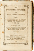 Books:Americana & American History, [Americana] The Nonpareil Songster; or, Singer's PocketCompanion. Philadelphia: John B. Perry, 1847. Thirtytwomo. F...
