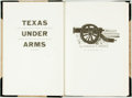 Books:Americana & American History, [Texana] Gerald S. Pierce. SIGNED/LIMITED. Texas under Arms.Austin: The Encino Press, 1969. First edition, limited ...