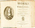 Books:Literature Pre-1900, Cowley, Abraham. The Works of Mr. Abraham Cowley. Consisting ofthose which Were Formerly Printed: and Those which be De...