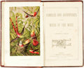 Books:Travels & Voyages, Hopley, Catherine Cooper. Rambles and Adventures In The Wilds Of The West. London: Religious Tract Society, [c1872.]...