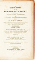 Books:Medicine, Cooper, Samuel. The First Lines Of The Practice Of Surgery: Designed As An Introduction For Students, And A Concise Book... (Total: 2 Items)