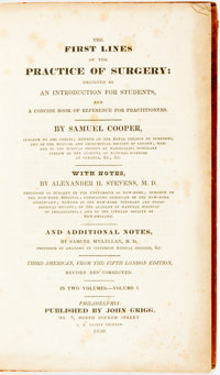 Cooper, Samuel. The First Lines Of The Practice Of Surgery: Designed As An Introduction For Students, And A Con