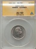 Coins of Hawaii, 1883 25C Hawaii Quarter -- Cleaned -- ANACS. AU50 Details. NGCCensus: (29/1112). PCGS Population (85/1485). Mintage: 5...