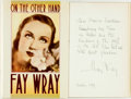 Books:Biography & Memoir, Fay Wray. INSCRIBED. On the Other Hand. A Life Story. NewYork: St. Martin's Press, [1989]. Second printing. Inscr...