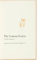 Books:Biography & Memoir, D. H. Lawrence. The Centaur Letters. [Austin]: University ofTexas Press, [1970]. First edition. Publisher's quarter...