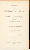 Books:Americana & American History, Francis Parkman, Jr.. History of the Conspiracy of Pontiac, andthe War of the North American Tribes against the English...