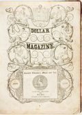 Books:Literature Pre-1900, [Harriet Beecher Stowe]. Dollar Magazine. A MonthlyGazette of Current Literature, Music and Art. New York: Wils...