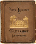 Books:Literature Pre-1900, W. J. Stillman, editor. Poetic Localities of Cambridge. Boston: James. R. Osgood, 1876. Illustrated with heliotypes ...