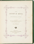 Books:Art & Architecture, George W. Carleton. Our Artist in Cuba. Fifty Drawings on Wood. New York: Carleton, 1865. First edition. Original cl...